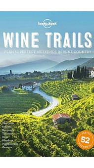 Wine Trails, guida Lonely Planet